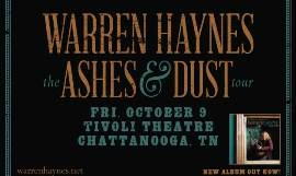 Warren Haynes & The Ashes & Dust Tour Feat. Jeff Sipe & Chessboxer